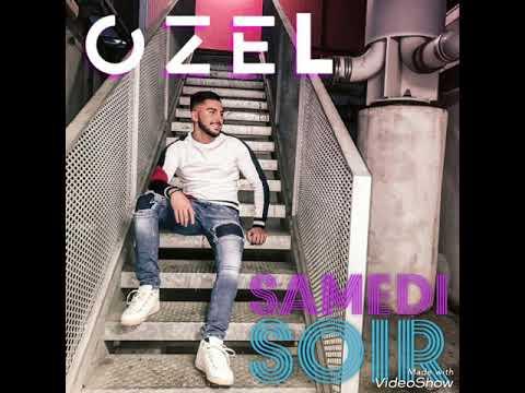 OZEL - Samedi Soir (Official Video)