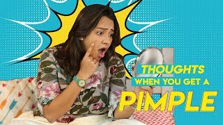 Thoughts When You Get A Pimple | Hauterfly