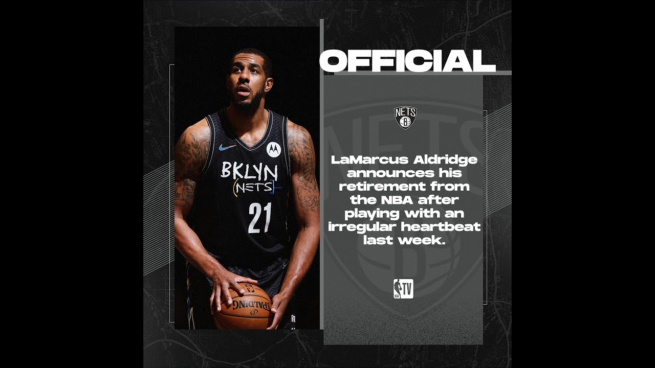 LaMarcus Aldridge announces retirement after irregular heartbeat ...