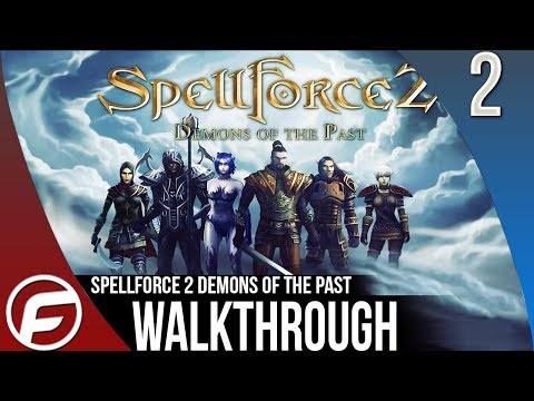 Spellforce 2 Demons of the Past Walkthrough Part 2 Gameplay Playthrough Lets Play TIPS |