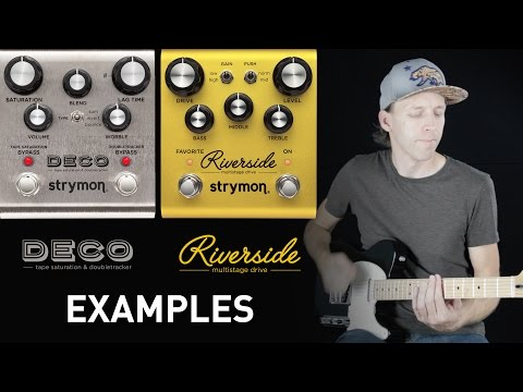 Strymon Riverside & Deco - Audio Examples