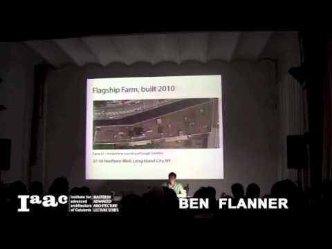Ben Flanner - IaaC Lecture Series 2013-14