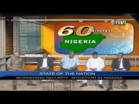 60 MINUTES NIGERIA: WORSENING SECURITY SITUATION IN NIGERIA