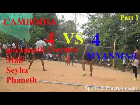 The Best Volleyball | Cambodia (Serma Team) Vs Myanmar 4 =4 , On May 2018 (Part 1)