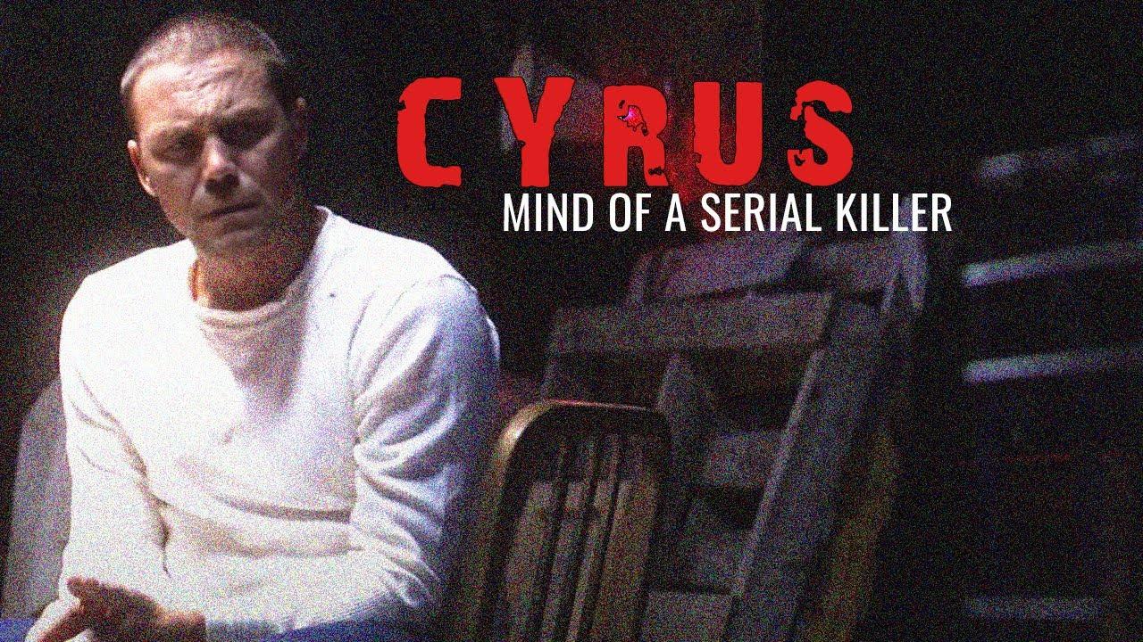Cyrus: Mind of a Serial Killer (Horror Thriller in voller
