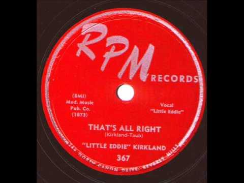 ''Little Eddie'' Kirkland  That's All Right  RPM 367