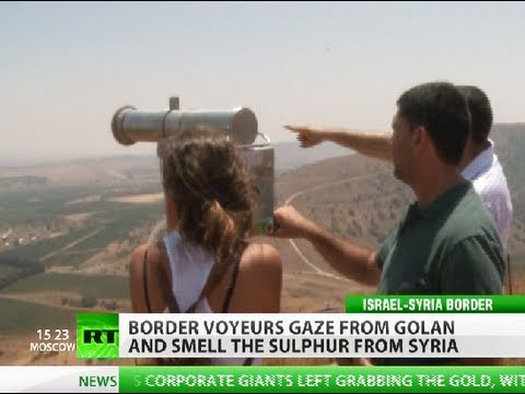 War Voyeurs: Israeli tourists watch Syria battles from safe distance