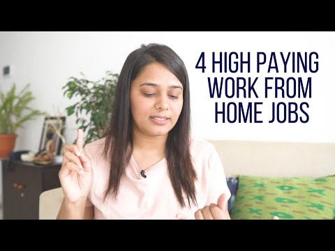 4 High Paying Work From Home Jobs! Work From Home Jobs In India | Indian Work From Home Jobs