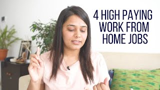 4 High Paying Work From Home Jobs! Work From Home Jobs In India   Indian Work From Home Jobs