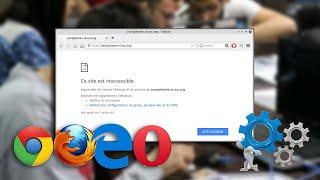 Resoudre le probleme Ce site web est  inaccessible sur Chrome, Firefox, Internet Explorer