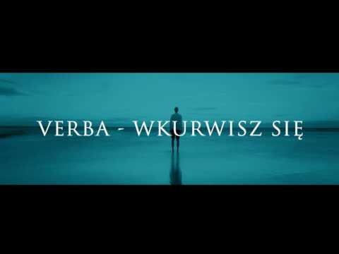 Verba - Wkurwisz się ( Wersja bez cenzury 18+ )