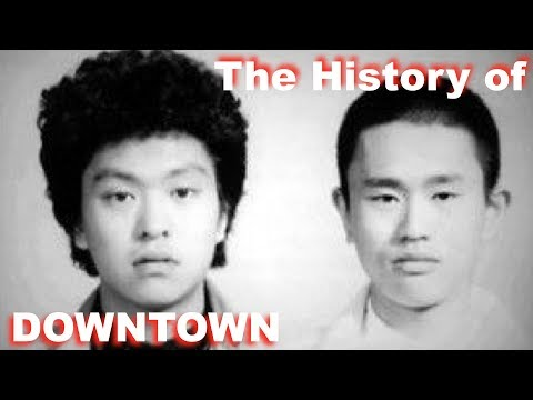 The History of DOWNTOWN