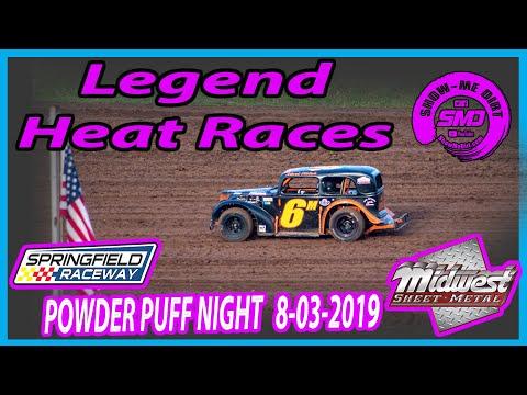 S03 E371 Legend Heat Races - POWDER PUFF NIGHT Springfield Raceway 08-03-2019