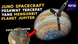 PESAWAT TERCEPAT !!! 4 TAHUN MENGORBIT PLANET JUPITER