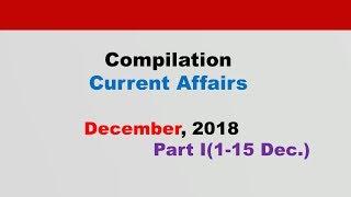 Compilation:Current Affairs[English]  December 2018 Part I