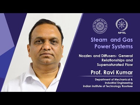 Lecture 19: Nozzles and Diffusers- General Relationships and SupersaturatedFlow