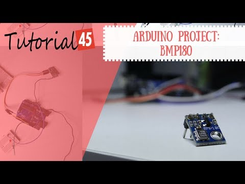 Arduino Barometer Project Using BMP180 - Tutorial45