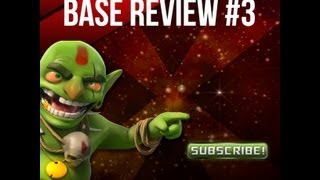 Clash of Clans base review # 3