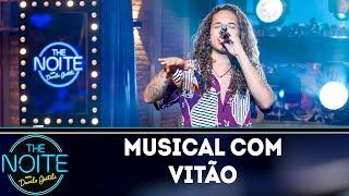 Baixar Musical com Vitão | The Noite (26/04/19)