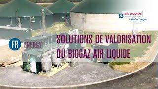 Solutions de valorisation du biogaz Air Liquide