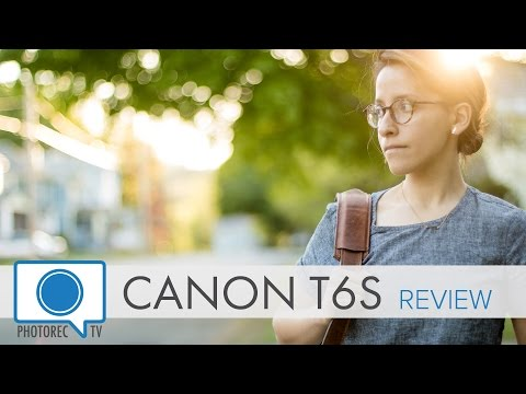 Camera Review: Canon T6s (760D) Comprehensive Review Compared to 70D, 60D and Nikon D5500