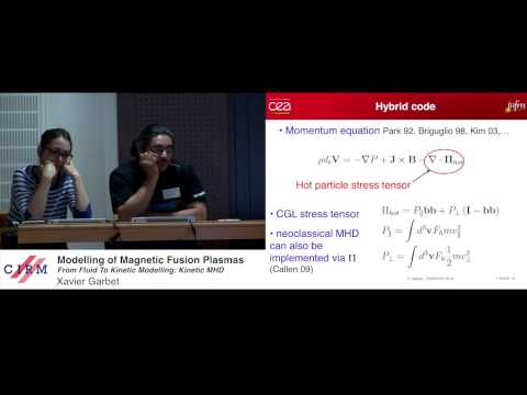 Xavier Garbet: Modelling of magnetic fusion plasmas: from fluid to kinetic description: kinetic MHD