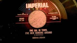 Berna-Dean - One Gal In Town, Five Men Hanging Around - Early 60
