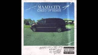 Repeat youtube video M.A.A.D City (Caked Up Remix)