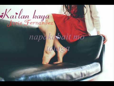 Kailan kaya - Juris Fernandez (lyrics)