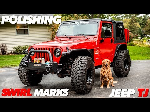 Getting Rid of Swirl Marks | Jeep TJ Polish