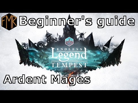 Endless Legend - Beginner's Guide #7 - Ardent Mages
