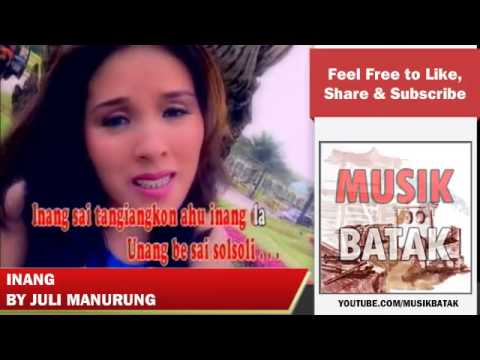 Lagu Batak - Juli Manurung - Inang