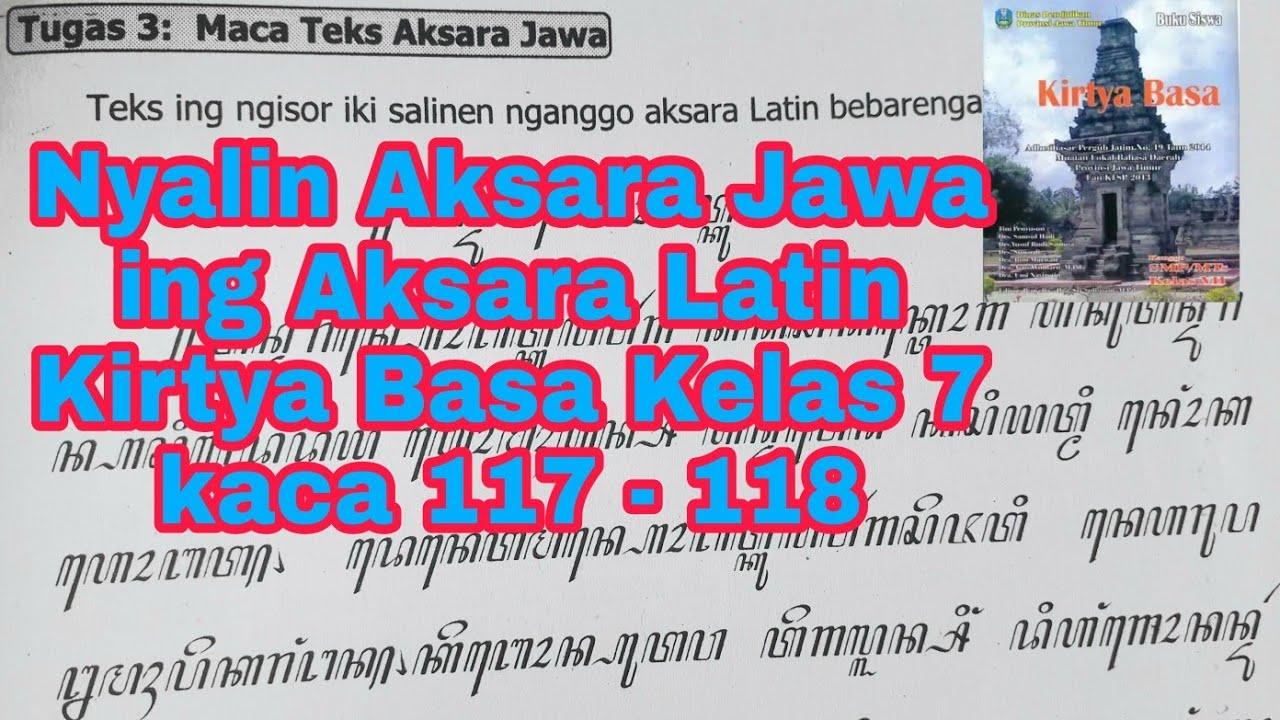 Bahasa jawa smpn 5 kediri. Nyalin Aksara Jawa Ing Aksara Latin Kirtya Basa Kelas 7 Hal 117 118 Youtube