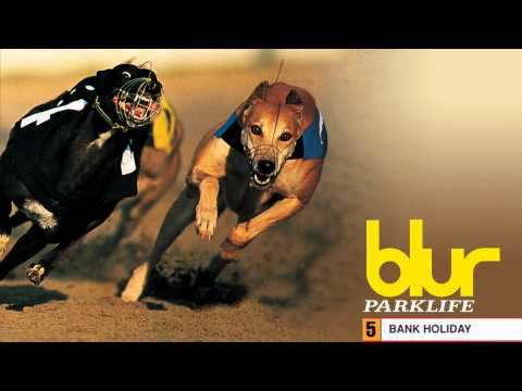 Blur - Bank Holiday - Parklife