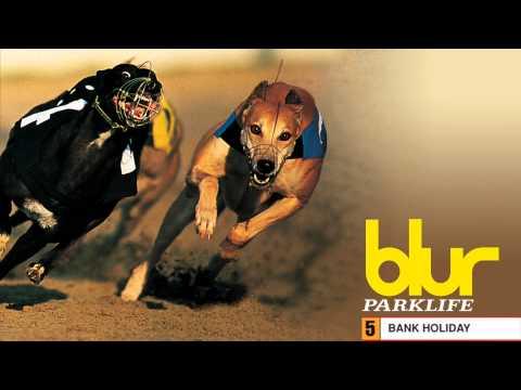 Blur - Bank Holiday - Parklife