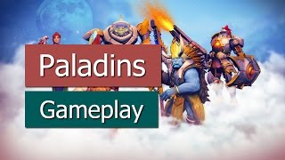Paladins - Gameplay