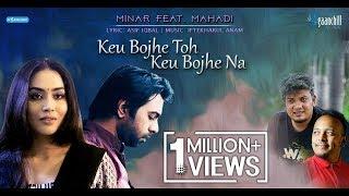 Minar feat. Mahadi | Keu Bojhe Toh Keu Bojhe Na | Apurba | Momo | OST 'Bus Stop' Drama | 2018