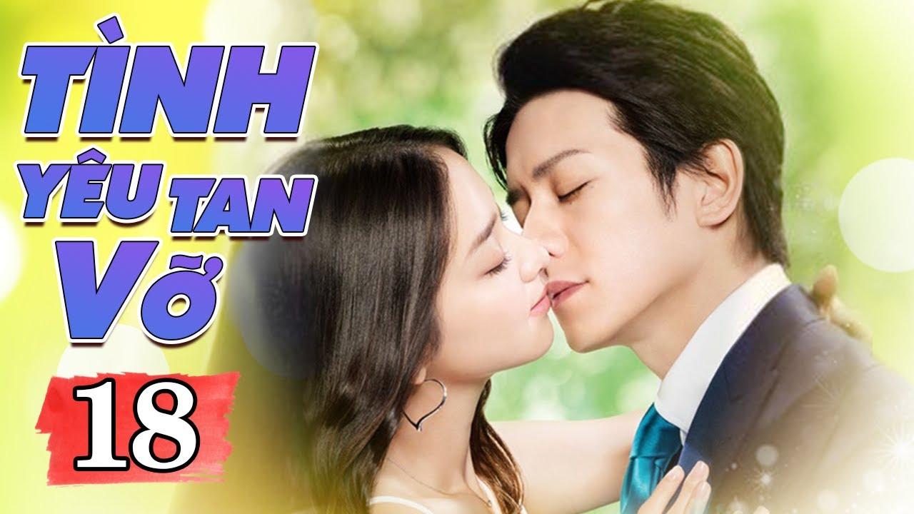 Phim Thái Lan Mới Nhất | TÌNH YÊU TAN VỠ TẬP 18 | Phim Tình Cảm Thái Lan Hay Nhất Lồng Tiếng