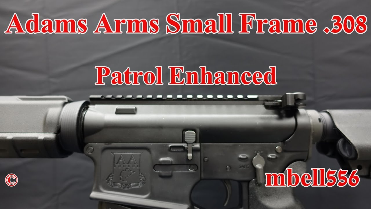 Adams Arms Small Frame 308 : Patrol Enhanced Rifle  308 Piston Driven