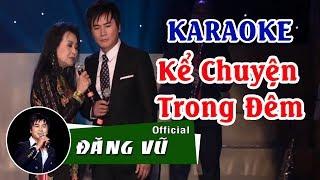 Karaoke Song ca Kể chuyện trong đêm | Beat gốc Đăng Vũ ft Thiên Trang