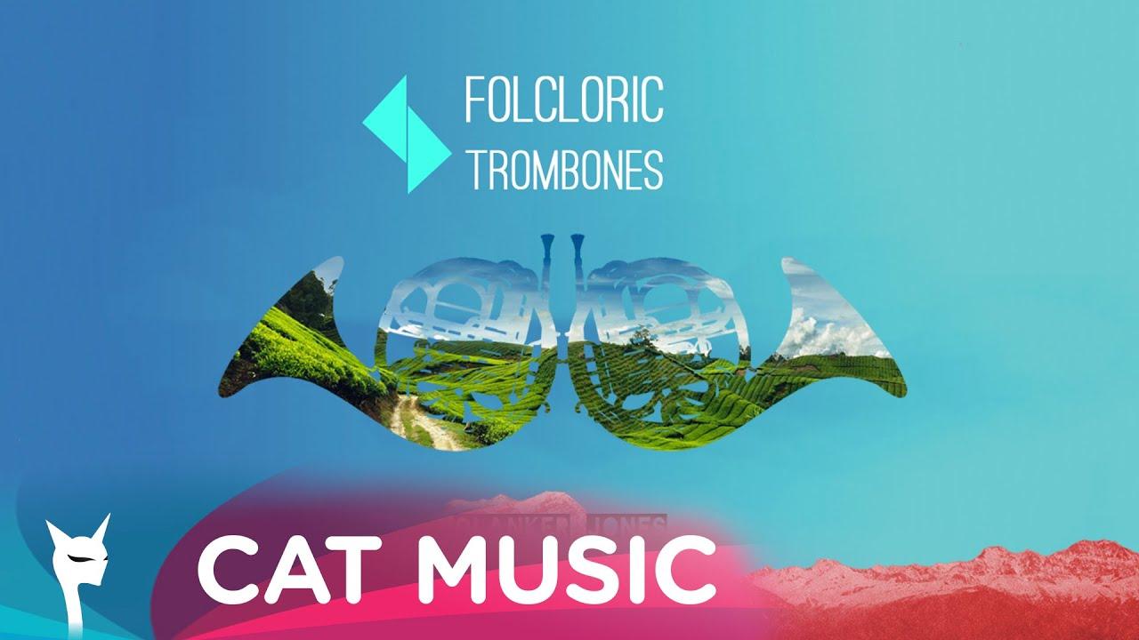 Clanker Jones feat. Ro-Mania - Folcloric Trombones (Official Single)