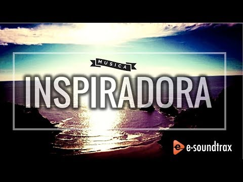 Música De Fondo Inspiradora Para Videos