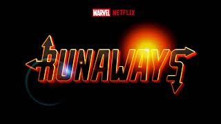 Marvel's Runaways Main Theme Extended (4 Mins)