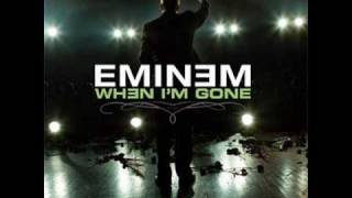 Eminem-When Im Gone