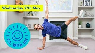 PE With Joe | Wednesday 27th May