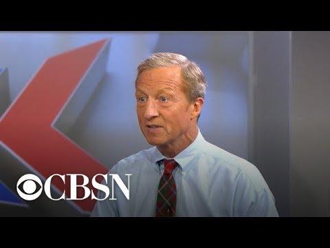 Billionaire activist Tom Steyer weighs in on 2020 race