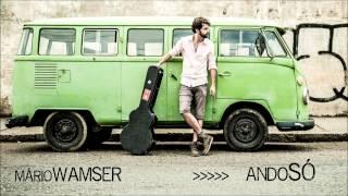 """Mário Wamser - """"Ando Só"""" (Espelho Retrovisor)"""