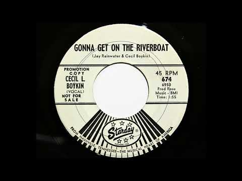 Cecil L. Boykin - Gonna Get On The Riverboat (Starday 674)
