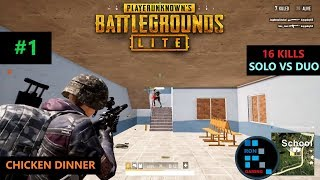 PUBG LITE AMAZING16 KILLSSOLO VS DUO SITUATION CHICKEN DINNER