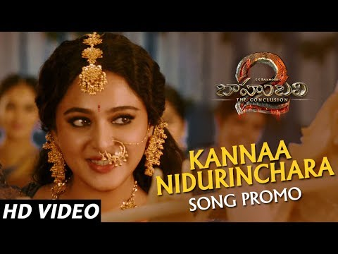 Kannaa Nidurinchara Song Promo - Baahubali 2 Telugu   Prabhas, Anushka Shetty